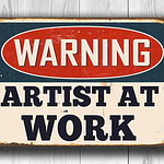 Warning Artist at Work Sign