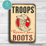 Troops Remove your Boots Sign 2