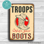 Troops Wipe your Boots Sign 1