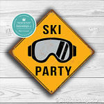 Classic Metal Signs – Ski Party Sign 1