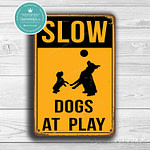 Classic Metal Signs – Slow Dogs At Play Sign 1