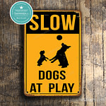 Classic Metal Signs – Slow Dogs At Play Sign 2