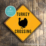 Classic Metal Signs – Turkey Crossing Sign 2