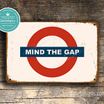 Classic Metal Signs Mind The Gap Sign 1