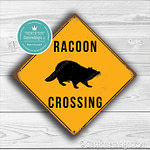 Classic Metal Signs Racoon Crossing Sign 1