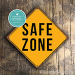 Classic Metal Signs Safe Zone Sign 1