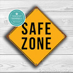 Classic Metal Signs Safe Zone Sign 2
