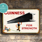 Guinness For Strength Sign 2