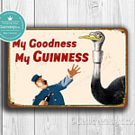 My Goodness My Guinness Sign 2