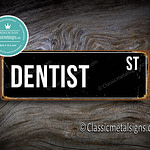 Dentist Street Sign Gift
