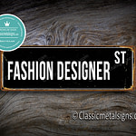 Fashion Designer Street Sign Gift 1