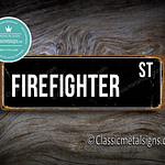 Firefighter Street Sign Gift