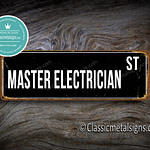 Master Electrician Street Sign Gift 1