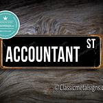 Accountant Street Sign Gift