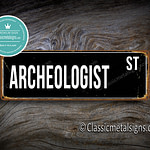 Archeologist Street Sign Gift