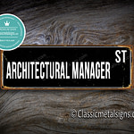 Architectural Manager Street Sign Gift