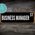 Business Manager Street Sign Gift 1