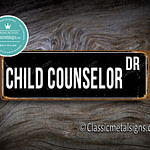 Child Counselor Street Sign Gift