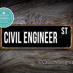 Civil Engineer Street Sign Gift 1