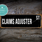 Claims Adjuster Street Sign Gift