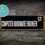 Computer Hardware Engineer Street Sign Gift
