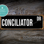Conciliator Street Sign Gift 1