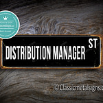 Distribution Manager Street Sign Gift