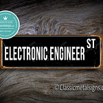 Electronic Engineer Street Sign Gift