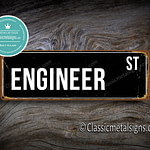 Engineer Street Sign Gift 1