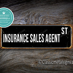 Insurance Sales Agent Street Sign Gift 1