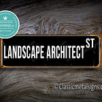 Landscape Architect Street Sign Gift
