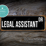 Legal Assistant Street Sign Gift