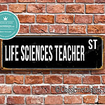 Life Sciences Teacher Street Sign Gift