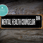 Mental Health Counselor Street Sign Gift 1