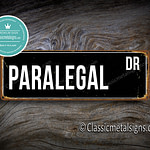 Paralegal Street Sign Gift