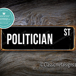 Politician Street Sign Gift