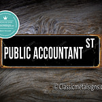 Public Accountant Street Sign Gift