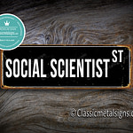 Social Scientist Street Sign Gift