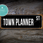 Town Planner Street Sign Gift 1