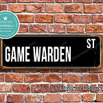 Game Warden Street Sign Gift 1