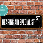 Hearing Aid Specialist Street Sign Gift