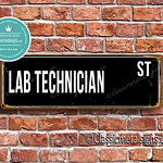 Lab Technician Street Sign Gift 1