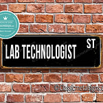 Lab Technologist Street Sign Gift