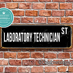 Laboratory Technician Street Sign Gift