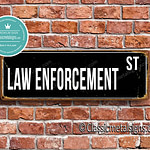 Law Enforcement Street Sign Gift 1