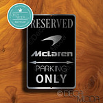 McLaren Parking Only Sign
