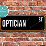 Optician Street Sign Gift