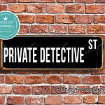 Private Detective Street Sign Gift 1