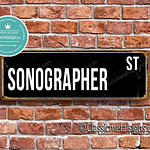 Sonographer Street Sign Gift