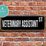Veterinary Assistant Street Sign Gift 1